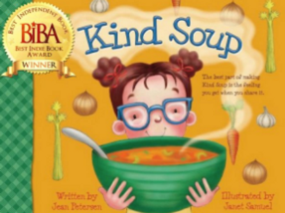 Kind Soup -Composed of the Fruits of the Spirit, it's no ordinary soup.