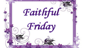 Faithful Friday-Guest Blog Post