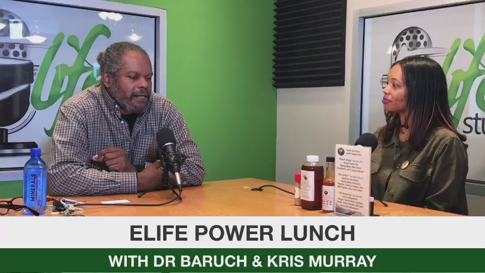 ELife Power Lunch with Dr. Baruch and Kris Murray