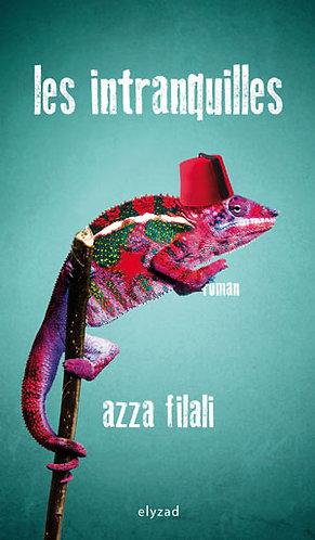 les intranquilles - Azza Filali