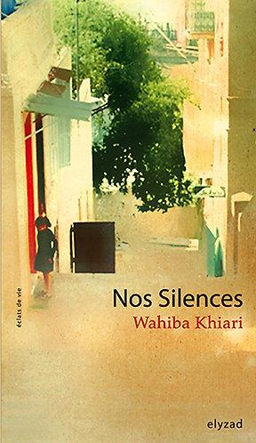 nos silences - Wahiba Khiari