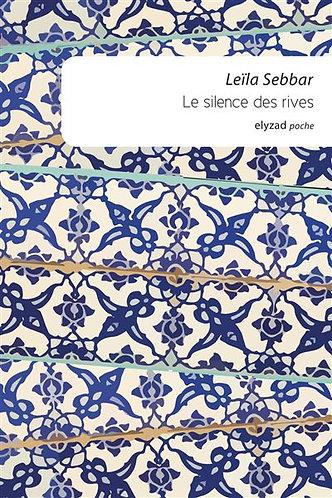 le silence des rives - Leila Sebbar