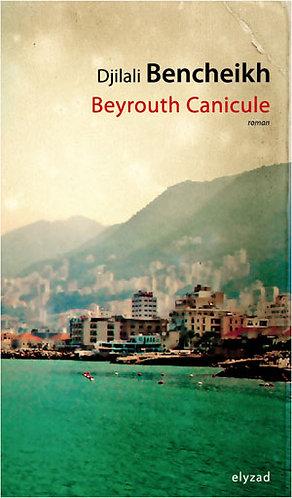 beyrouth canicule - Djilali Bencheikh