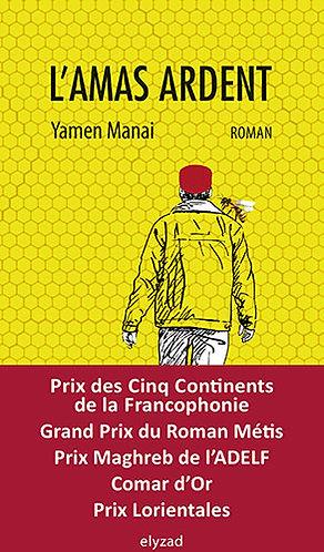 l'amas ardent - Yamen Manai