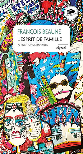 L'esprit de famille - François Beaune
