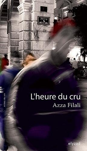 l'heure du cru - Azza Filali