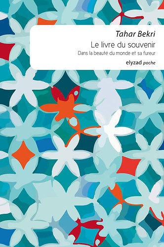 le livre du souvenir - Tahar Bekri