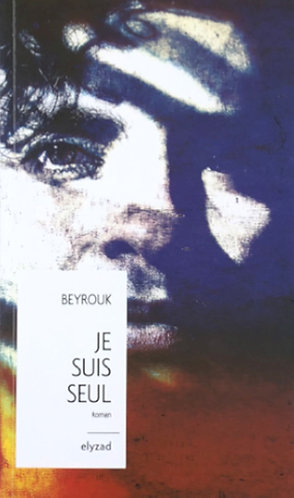je suis seul - Beyrouk