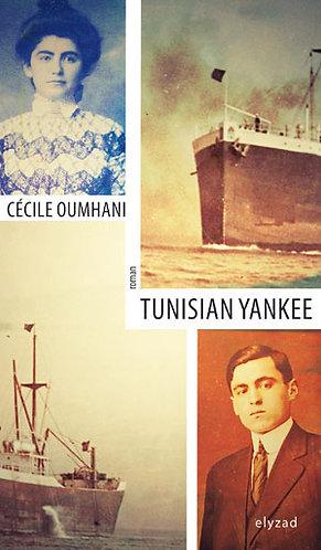 tunisian yankee - Cécile Oumhani