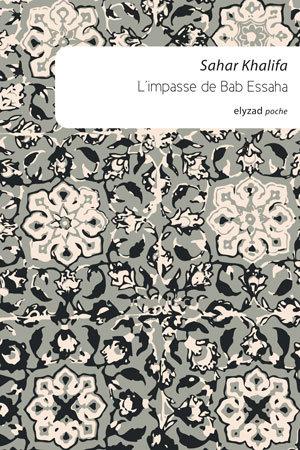 l'impasse de bab essaha - Sahar Khalifa