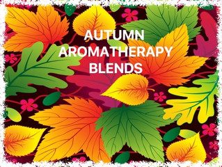 Autumn Aromatherapy Blends