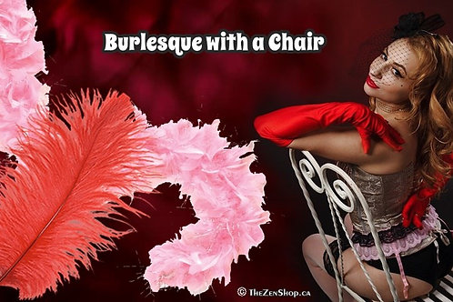 Burlesque with a Chair - June 15, 2021