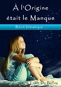 """Tobie De Bellay, auteur du livre : """"À l'origine était le manque"""", la version kindle"""