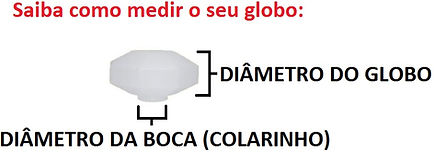 Globo de Plástico Decorativo Diamante com Colarinho, saiba como medir.