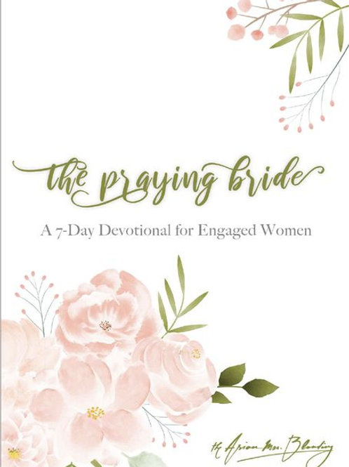 The Praying Bride: A 7-Day Devotional by The Asian Mrs. Blanding