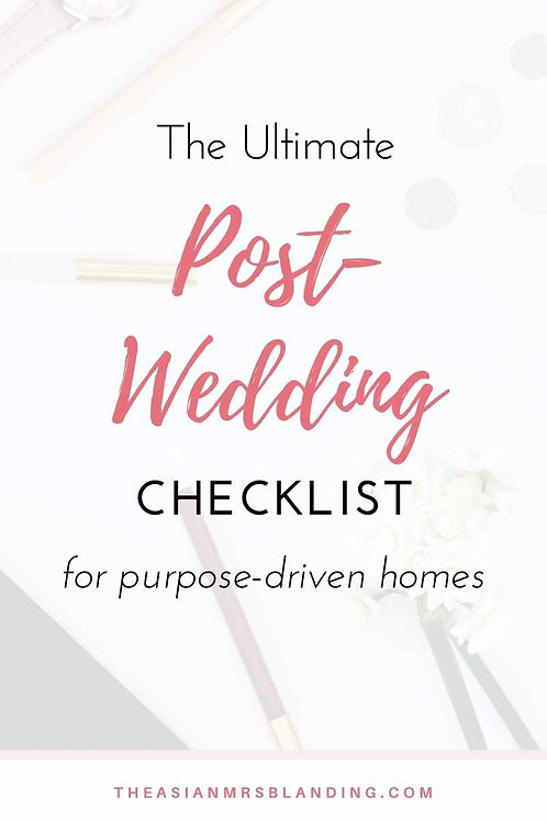 The Ultimate Post-Wedding Checklist by The Asian Mrs. Blanding