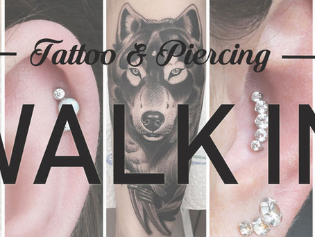 WALK IN - Tattoo & Piercing