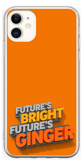 Silicon Phone Case: Future's Bright, Future's Ginger