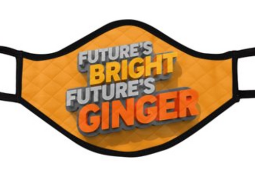 Facemasks: Future's Bright Future's Ginger Design