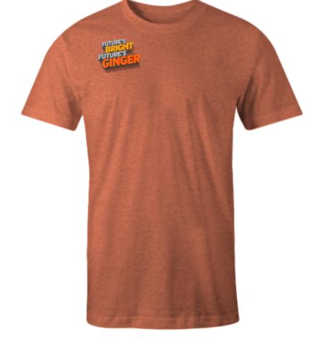 T-Shirt: Future's Bright, Future's Ginger