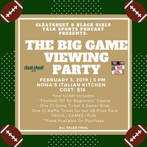 We're Having A Super Bowl Party!