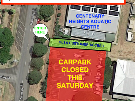 Centenary Heights Carpark CLOSED this Saturday