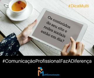 Campanha traz a comunicação profissional em multiplataformas