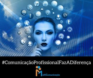 Campanha mostra que a comunicação profissional faz a diferença