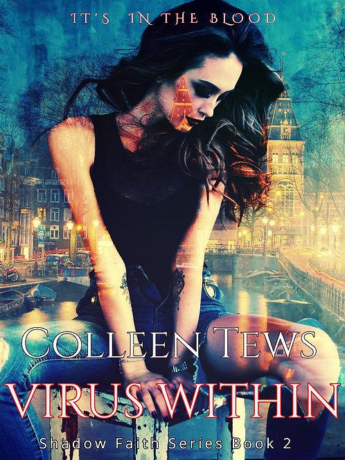 Virus Within: Shadow Faith Series Book 2