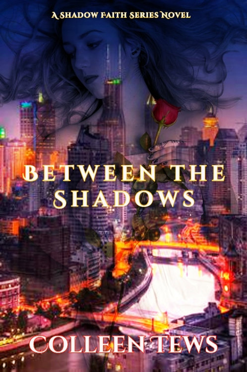Between The Shadows Anthology