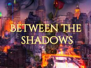 Look Between The Shadows