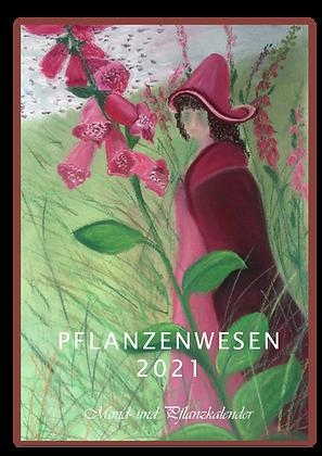 Pflanzenwesen - Mond- und Pflanzkalender 2021
