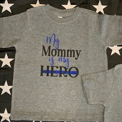 My Mommy Is My Hero Toddler Tee-Black Text
