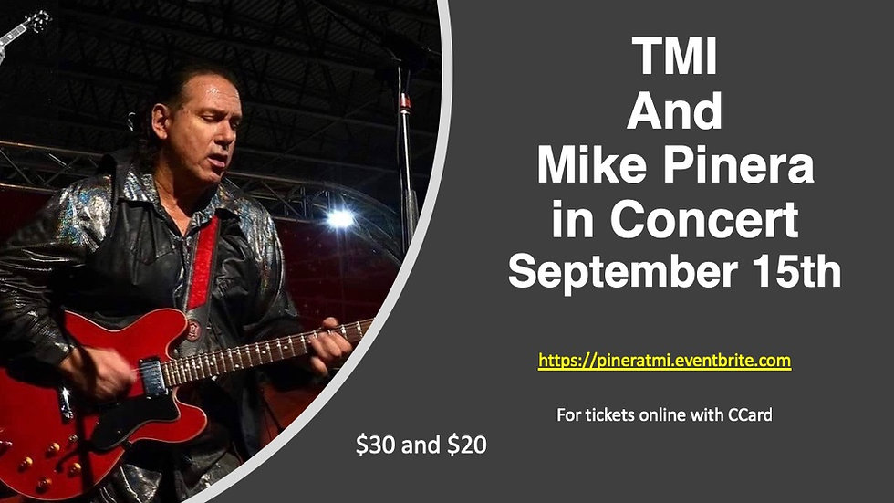 Tickets to the September 15th Pinera-TMI Concert