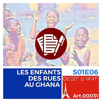WS-S01E06A00031 LES ENFANTS DES RUES AU GHANA