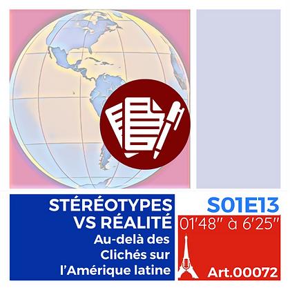 WS-S01E13A00072 STÉRÉOTYPES VS RÉALITÉ, Au-delà des Clichés sur l'Amérique latine
