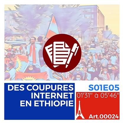 WS-S01E05A00024 DES COUPURES INTERNET EN ETHIOPIE