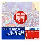 DES COUPURES INTERNET EN ETHIOPIE