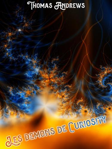Les-démons-de-Curiosity-par-Thomas-Andre