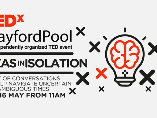 A Reflection on TEDxBrayfordPool 2020: Ideas in Isolation