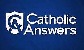 Catholic Answers.JPG