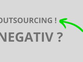 Was bedeutet denn nun Outsourcing?