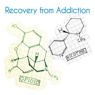 Nicotine, Opioids, & Recovery
