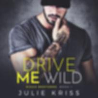 Drive Me Wild - Audiobook.jpg