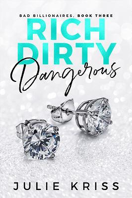 Rich Dirty Dangerous-NEW-v1.jpg