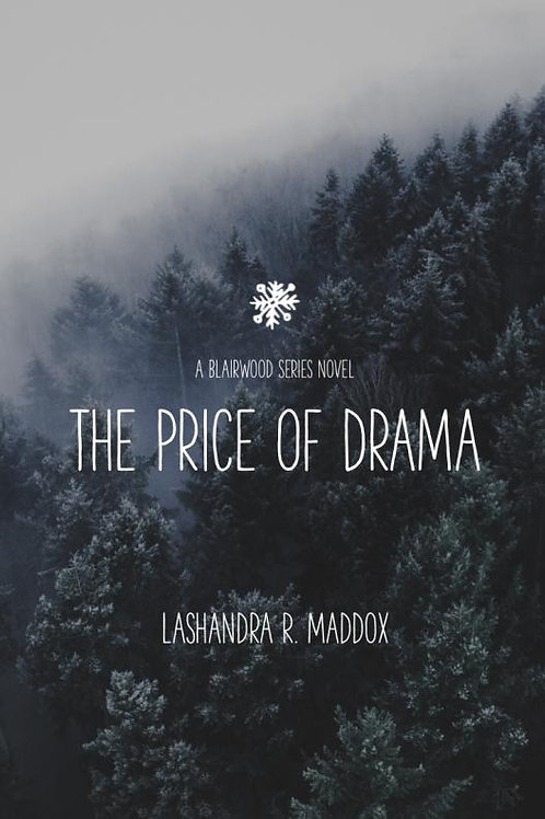 The Price of Drama [Paperback]