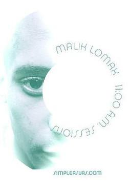Malik lomax 11 AM sessions