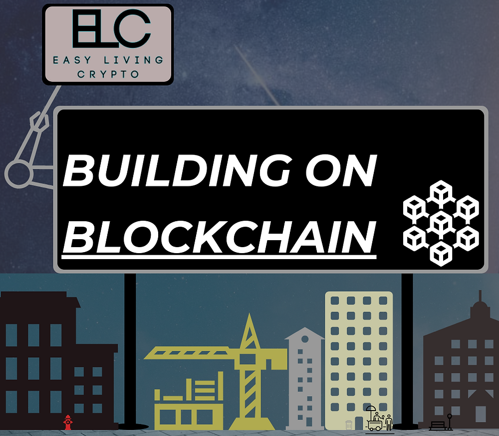 Building on Blockchain