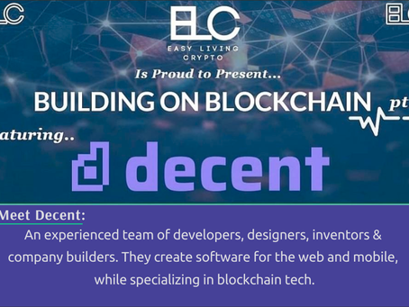 Building on Blockchain pt. 2 ft. Decent