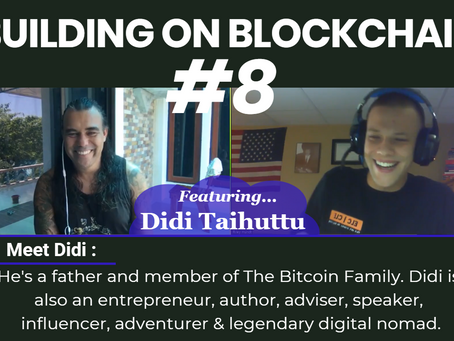 Building on Blockchain pt. 8 ft. Didi Taihuttu